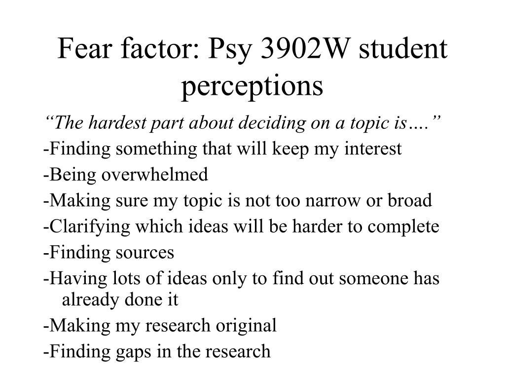 Fear factor: Psy 3902W student perceptions