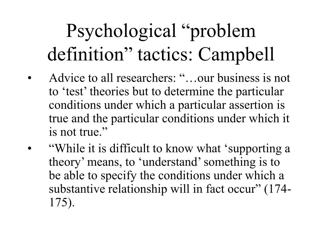 "Psychological ""problem definition"" tactics: Campbell"