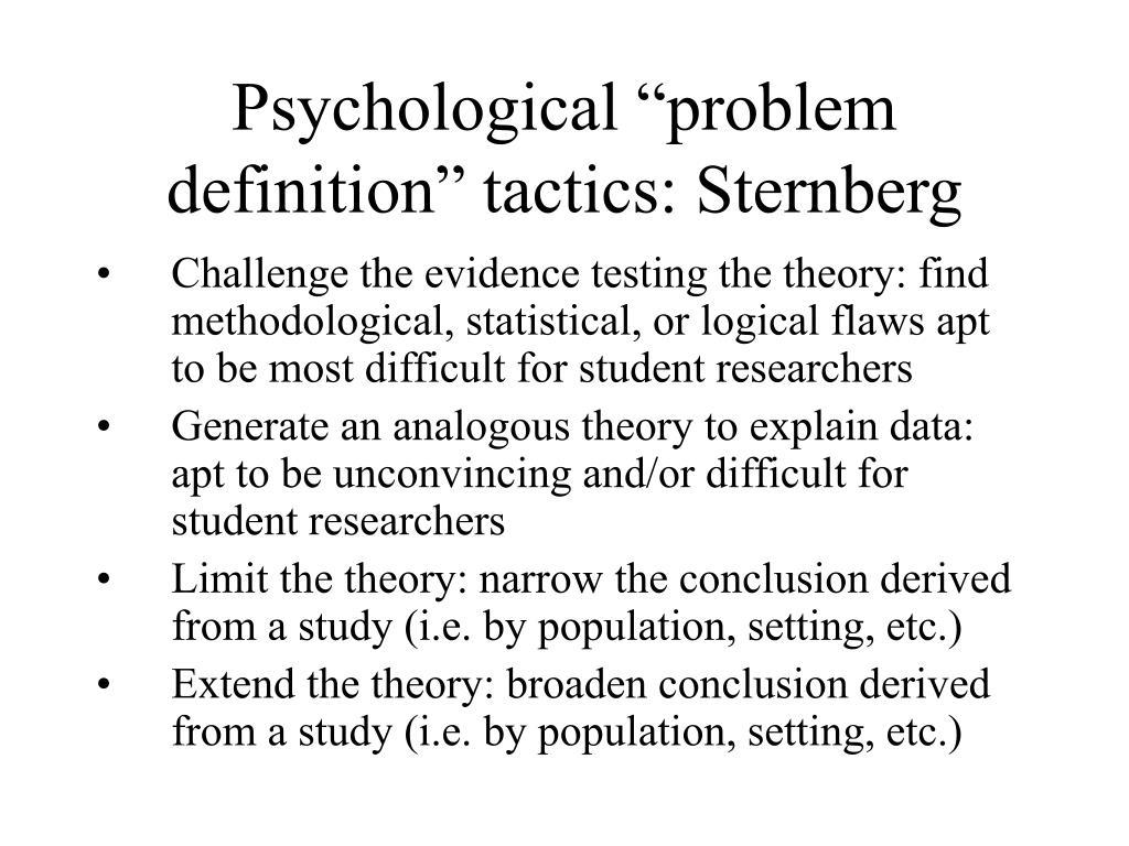 """Psychological """"problem definition"""" tactics: Sternberg"""