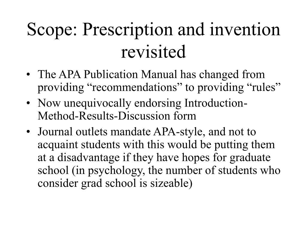 Scope: Prescription and invention revisited