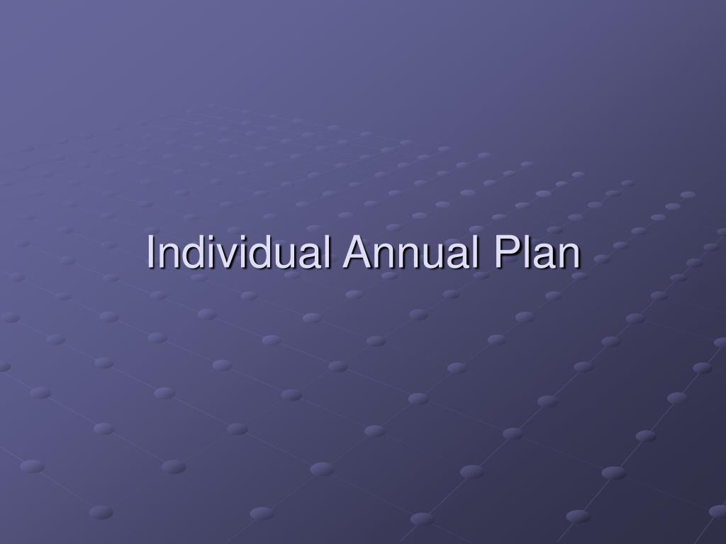 Individual Annual Plan