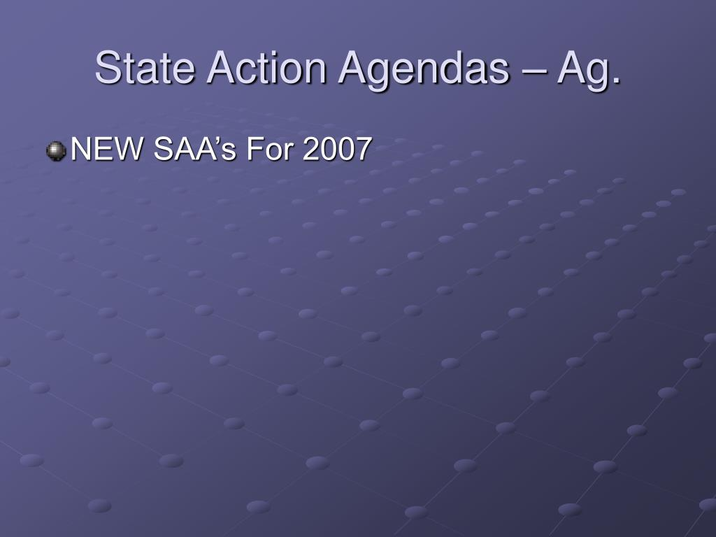 State Action Agendas – Ag.