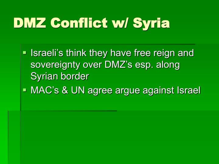 DMZ Conflict w/ Syria