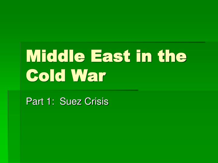 Middle east in the cold war