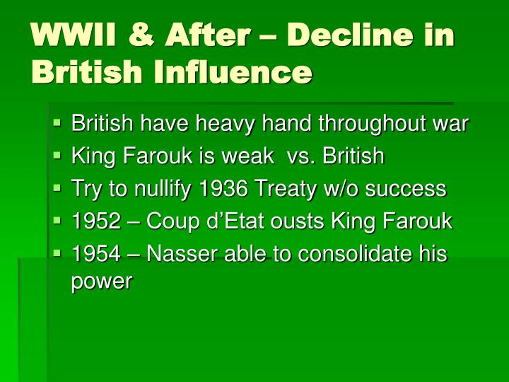 WWII & After – Decline in British Influence
