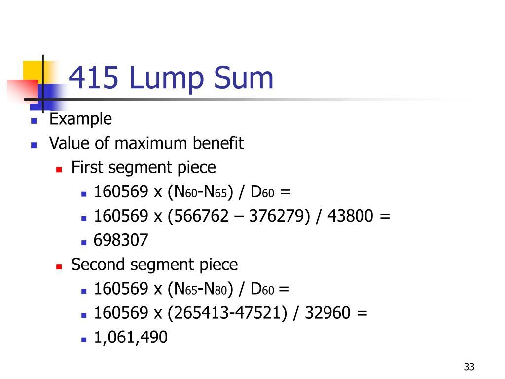 415 Lump Sum