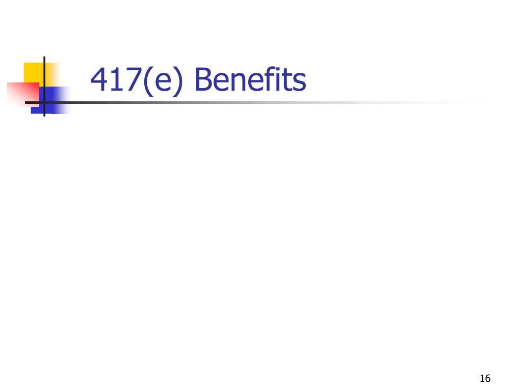 417(e) Benefits