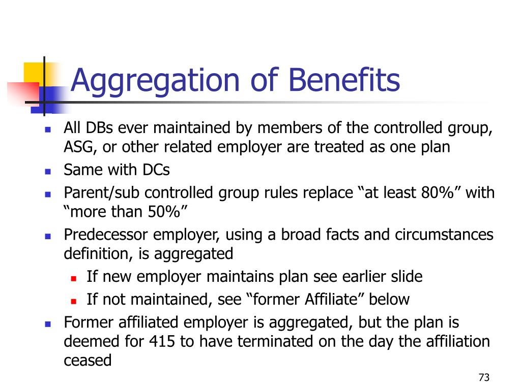 Aggregation of Benefits