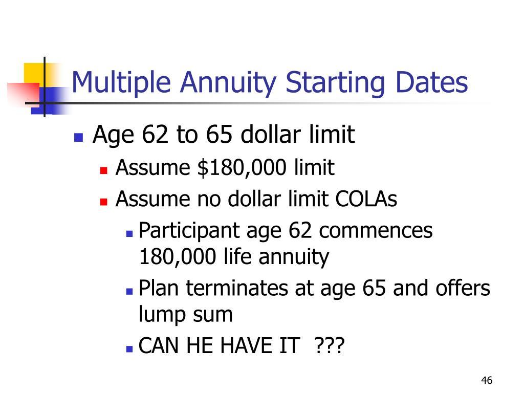 Multiple Annuity Starting Dates
