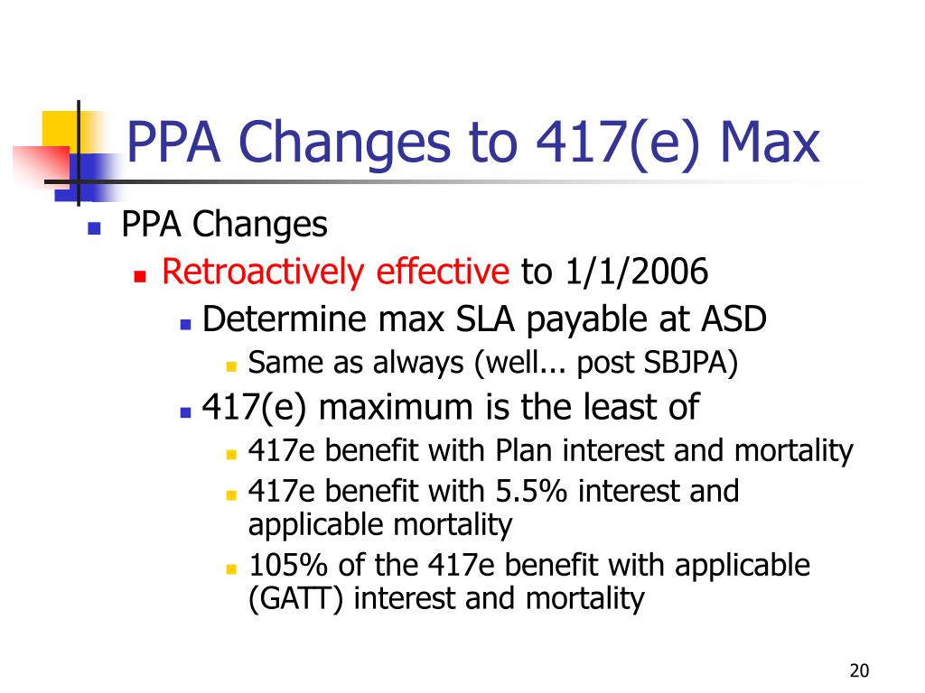 PPA Changes to 417(e) Max