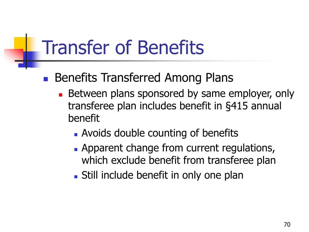Transfer of Benefits