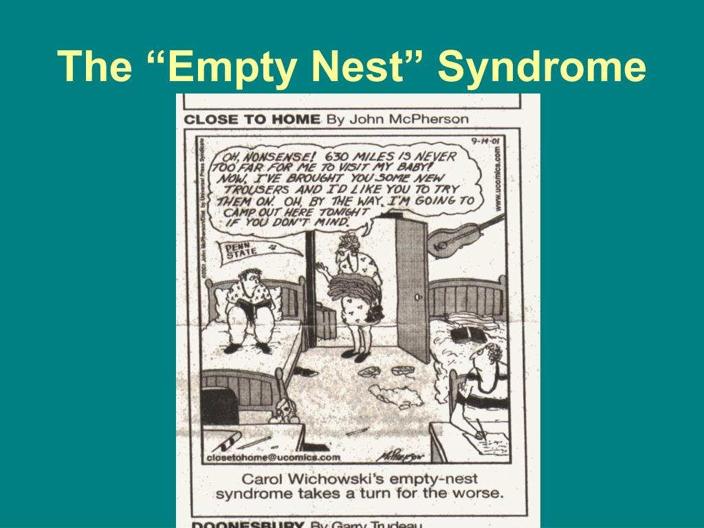 """The """"Empty Nest"""" Syndrome"""