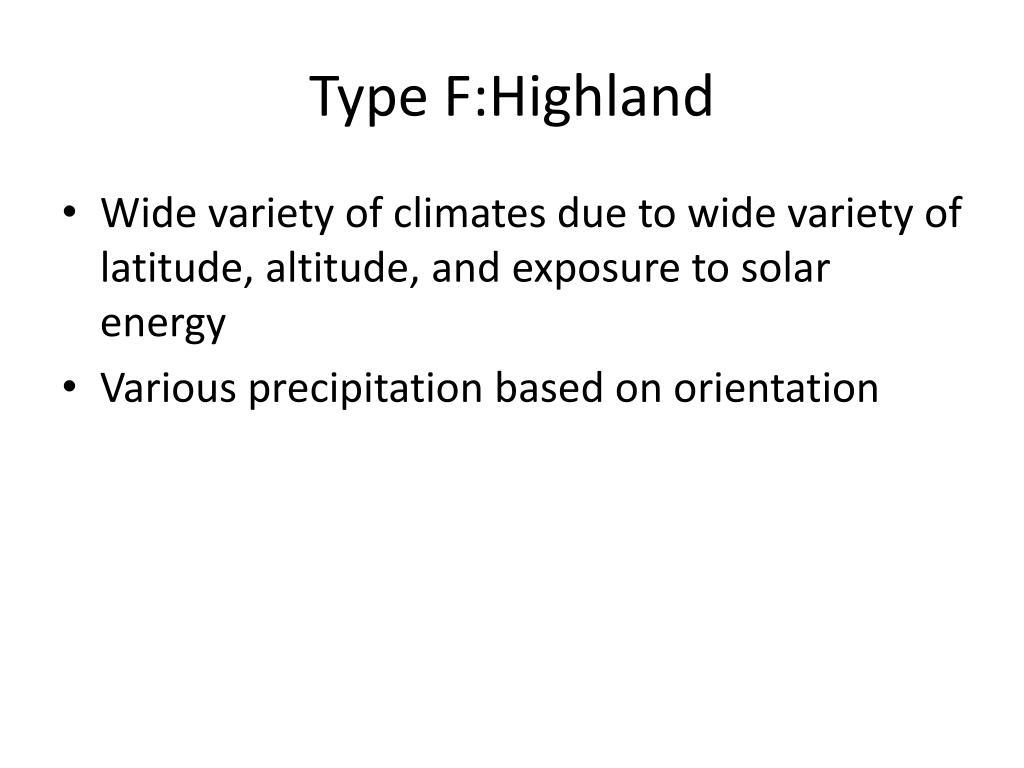 Type F:Highland