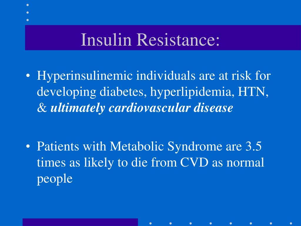 Insulin Resistance: