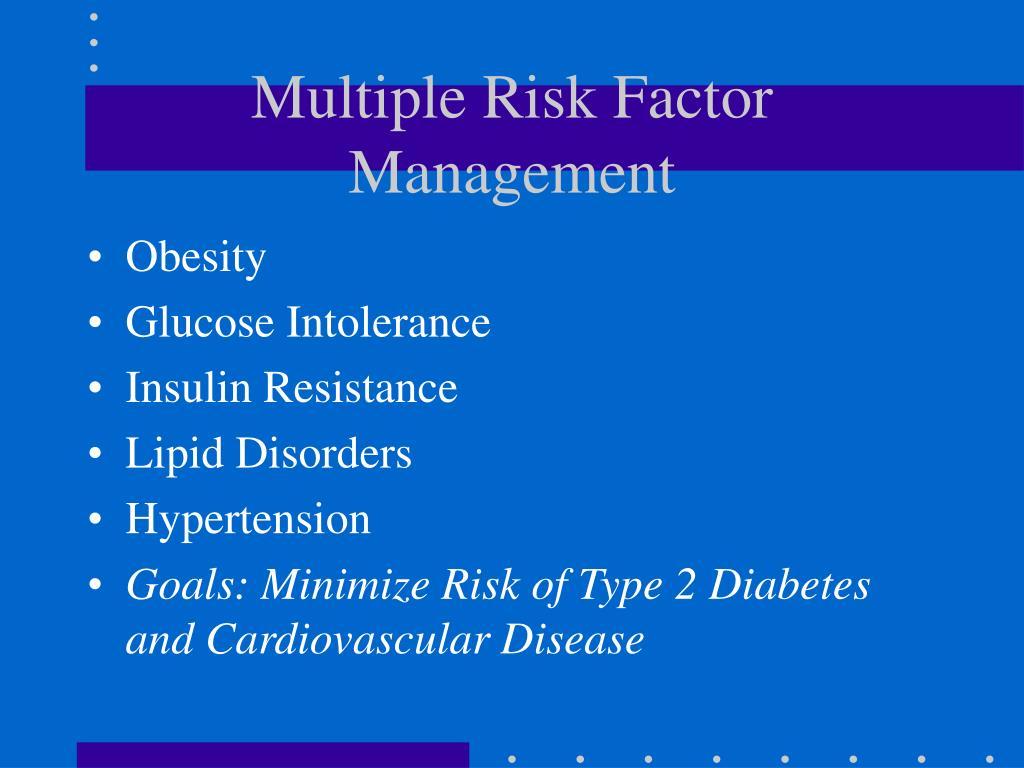 Multiple Risk Factor Management