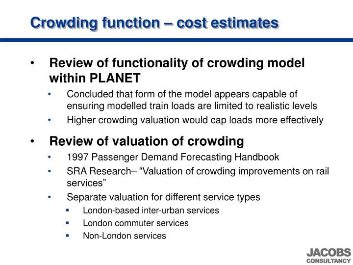 Crowding function – cost estimates