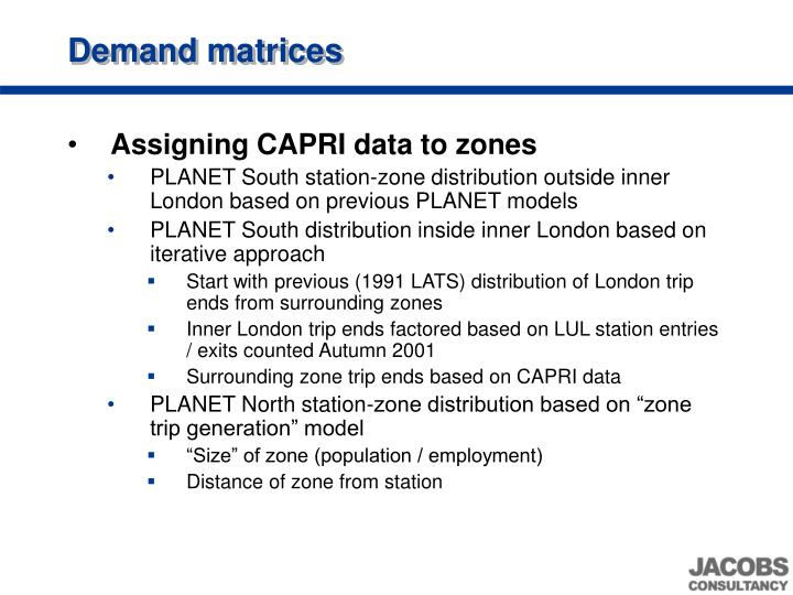 Demand matrices