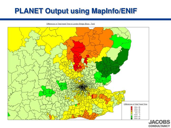 PLANET Output using MapInfo/ENIF