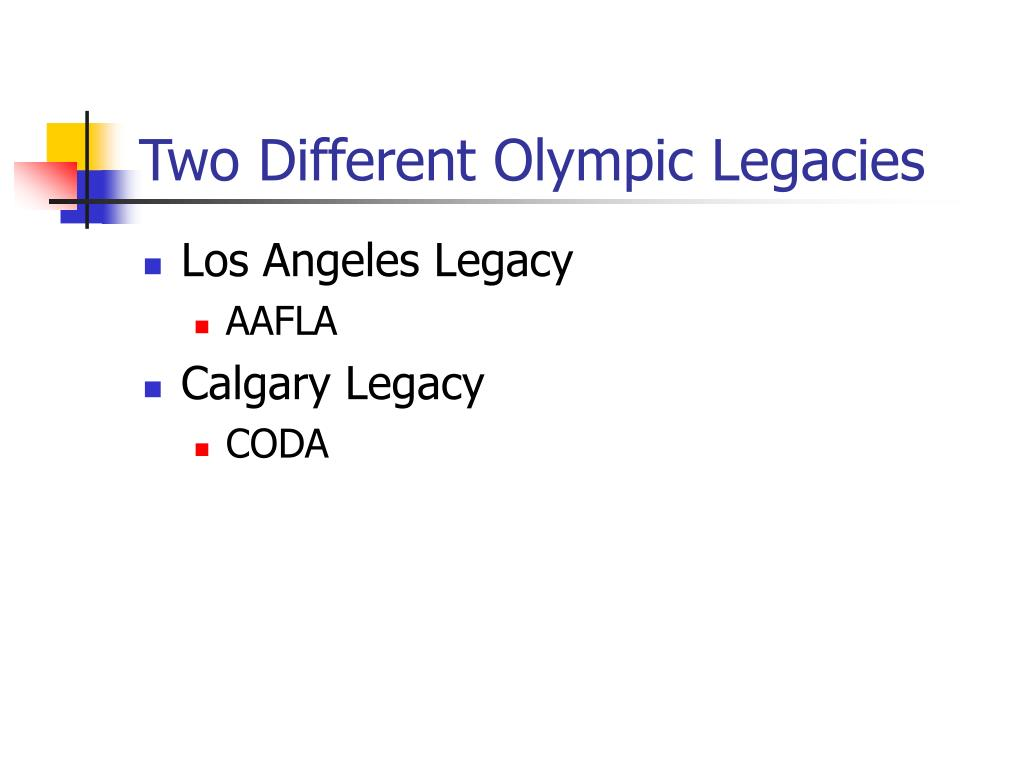 Two Different Olympic Legacies