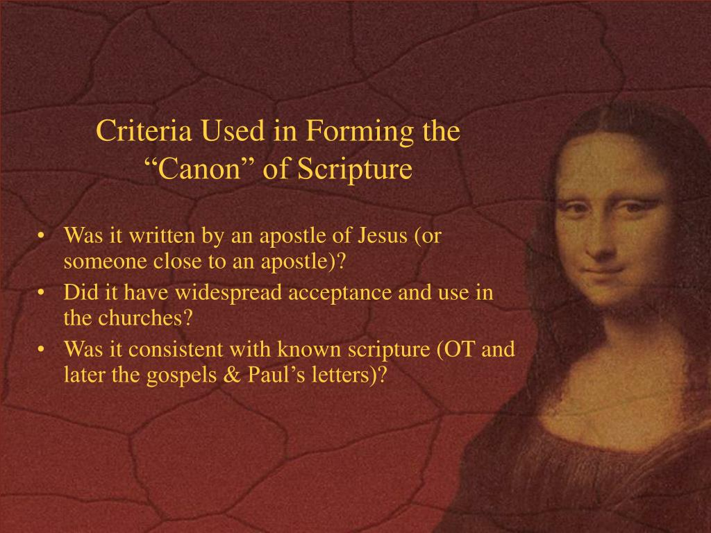 """Criteria Used in Forming the """"Canon"""" of Scripture"""