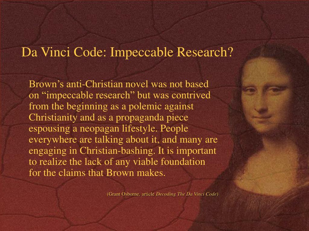 Da Vinci Code: Impeccable Research?