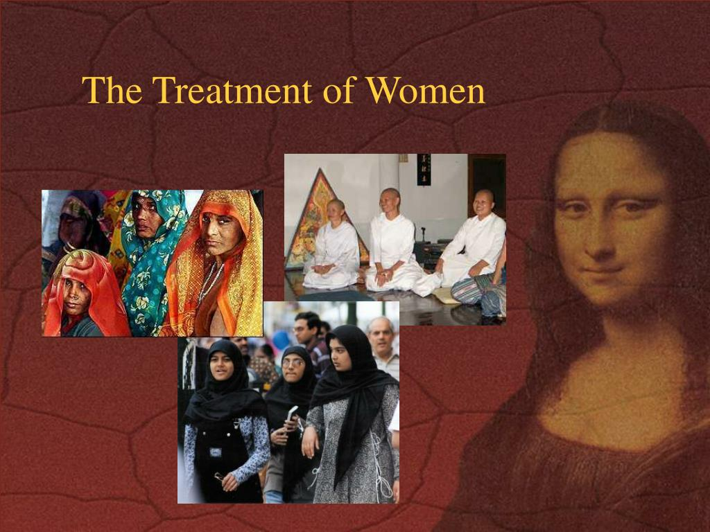 The Treatment of Women