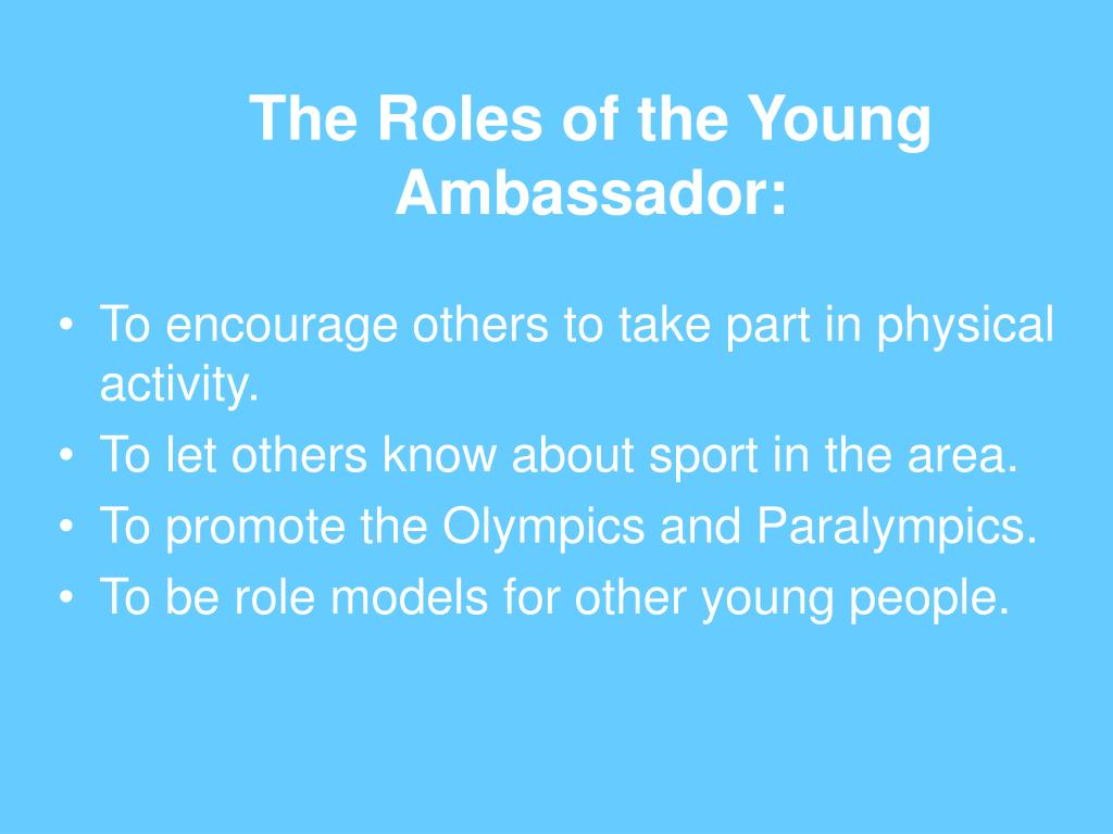 The Roles of the Young Ambassador: