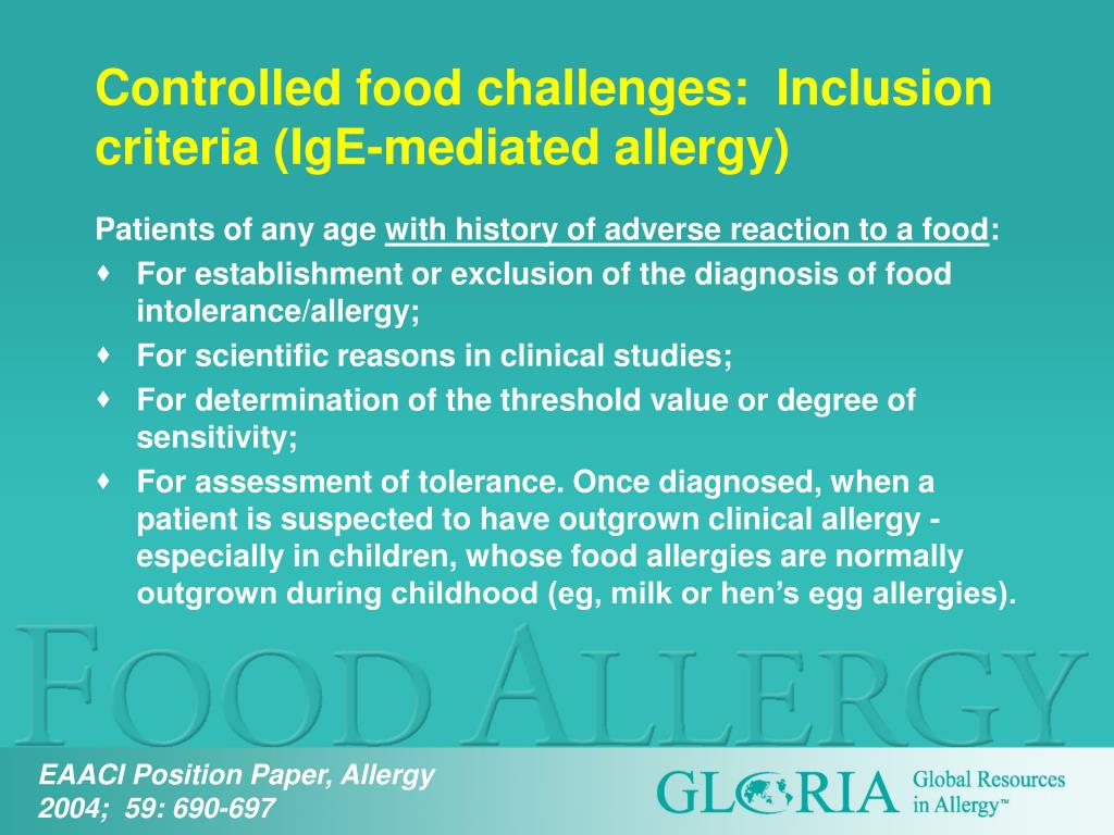 Controlled food challenges:  Inclusion criteria (IgE-mediated allergy)