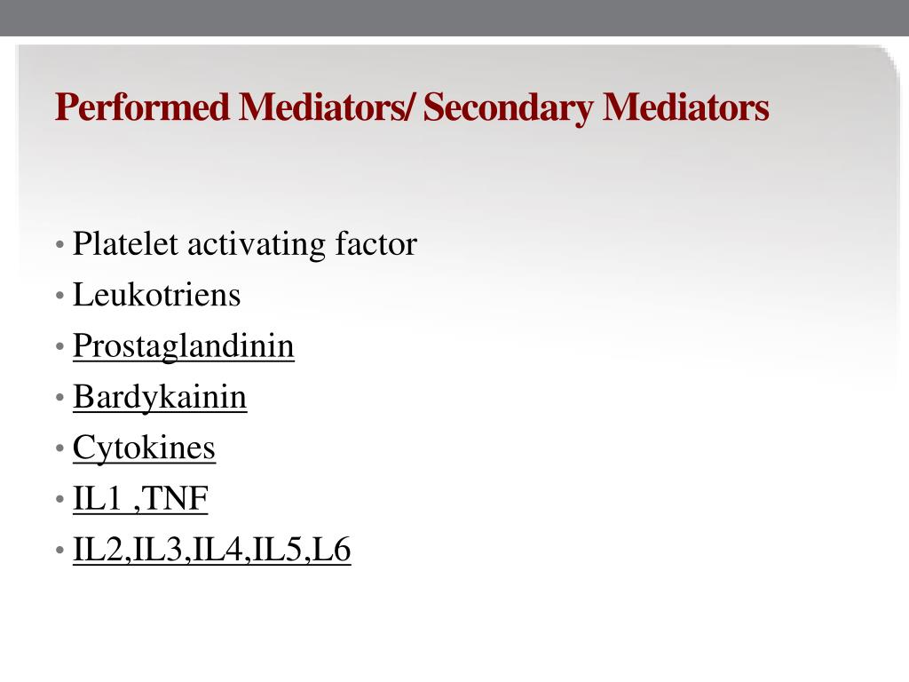 Performed Mediators/ Secondary