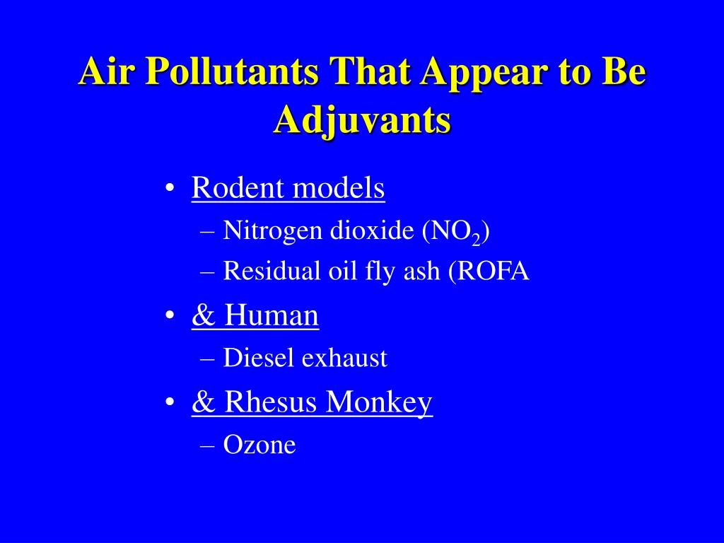 Air Pollutants That Appear to Be Adjuvants