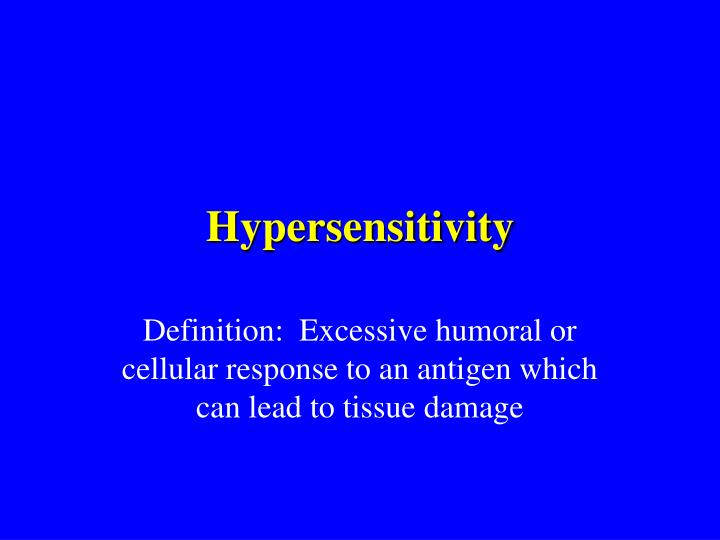 Hypersensitivity l.jpg