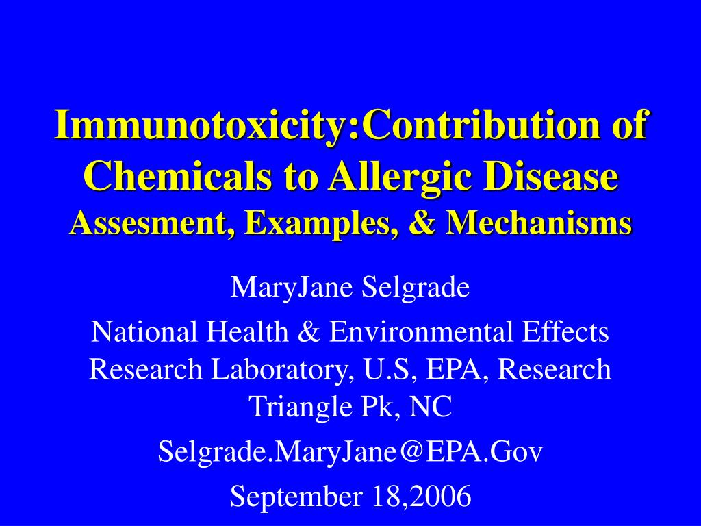 Immunotoxicity:Contribution of Chemicals to Allergic Disease