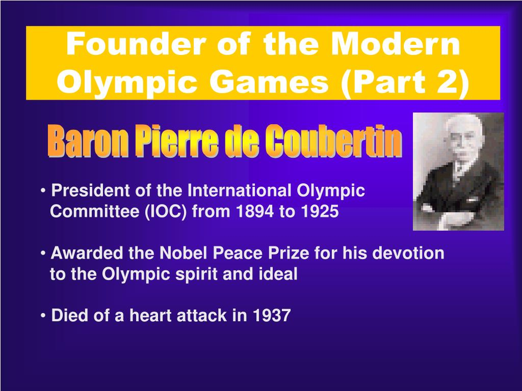 Founder of the Modern Olympic Games (Part 2)