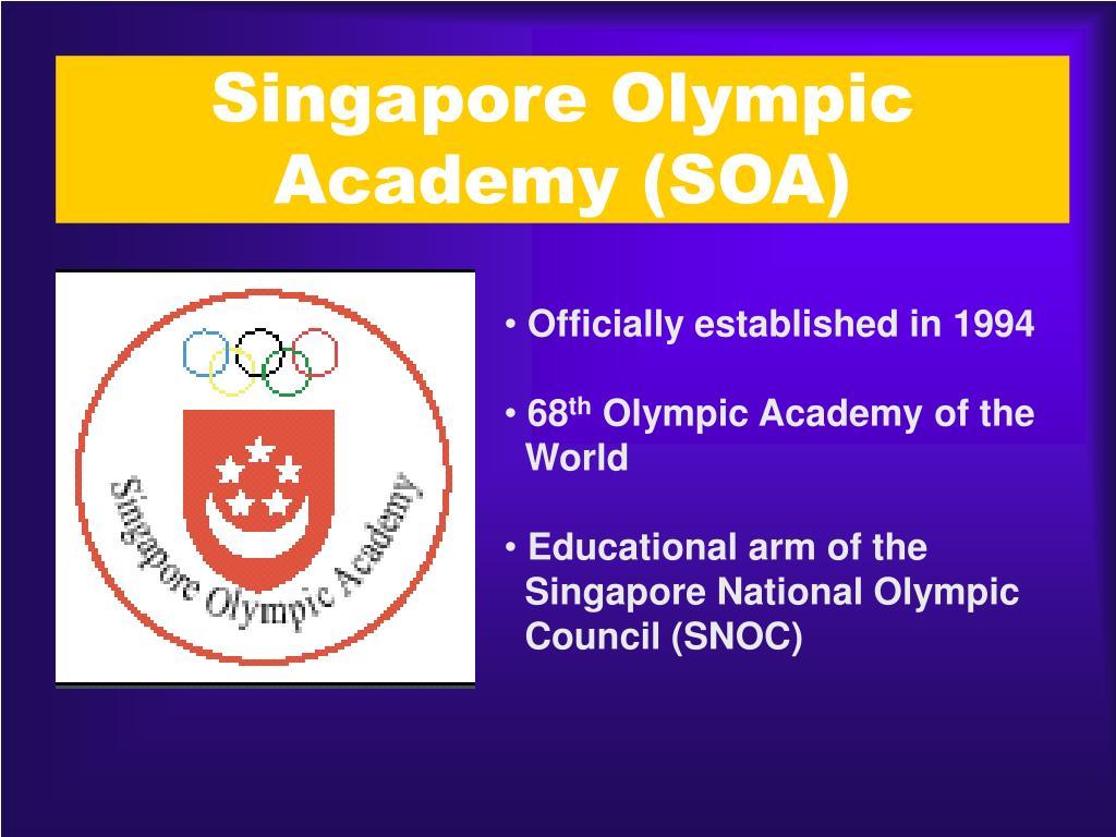 Singapore Olympic Academy (SOA)