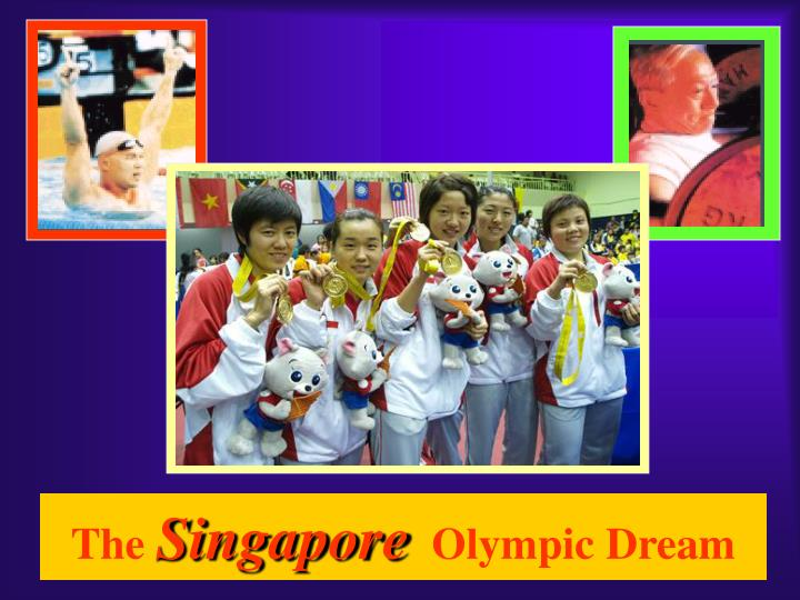 The singapore olympic dream