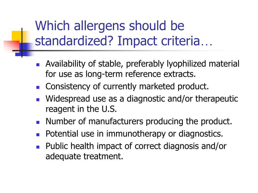 Which allergens should be standardized? Impact criteria