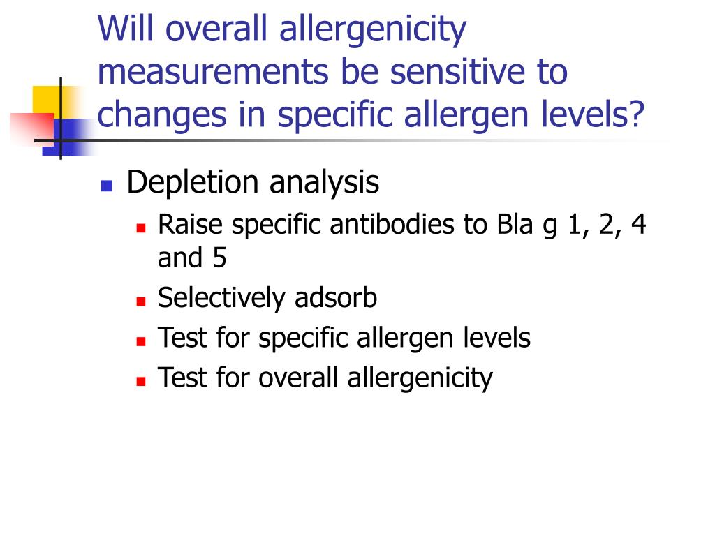 Will overall allergenicity measurements be sensitive to changes in specific allergen levels?