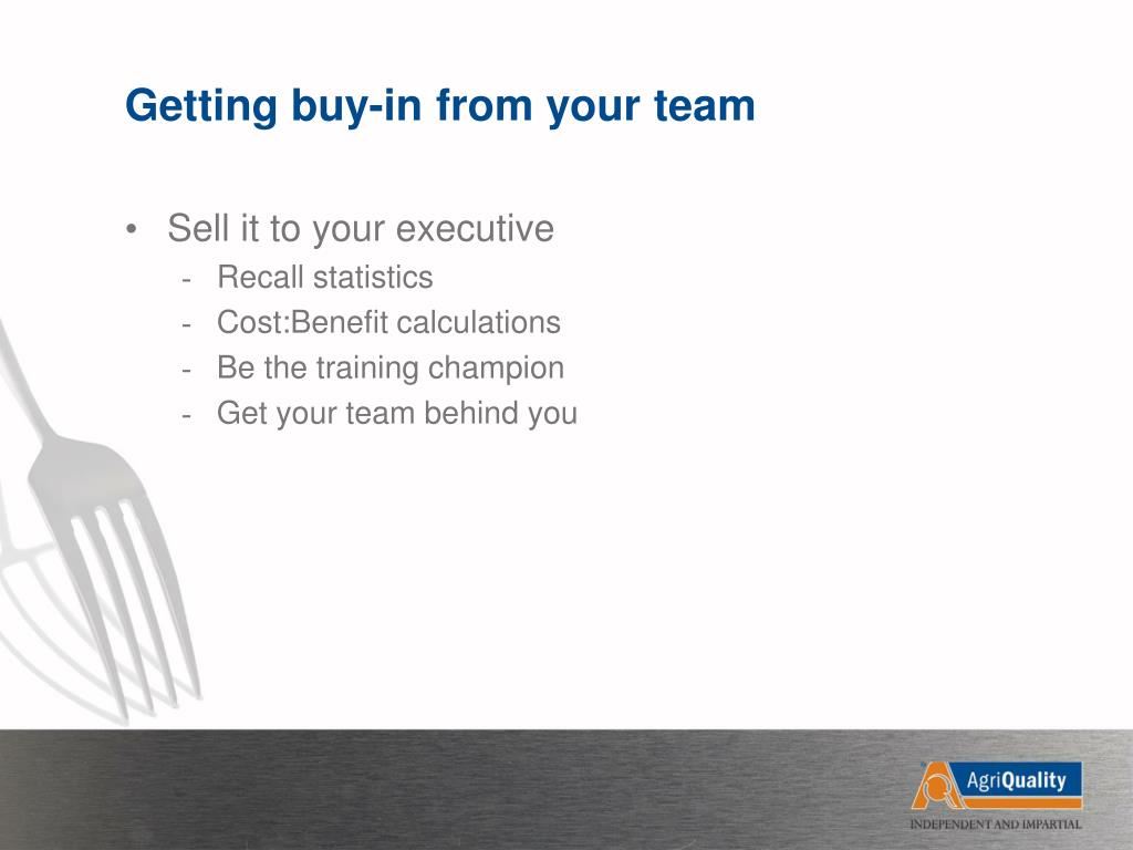 Getting buy-in from your team