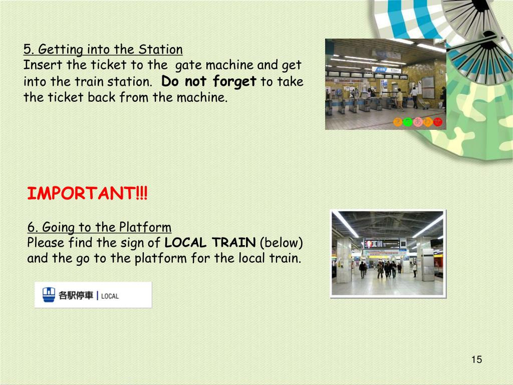 5. Getting into the Station