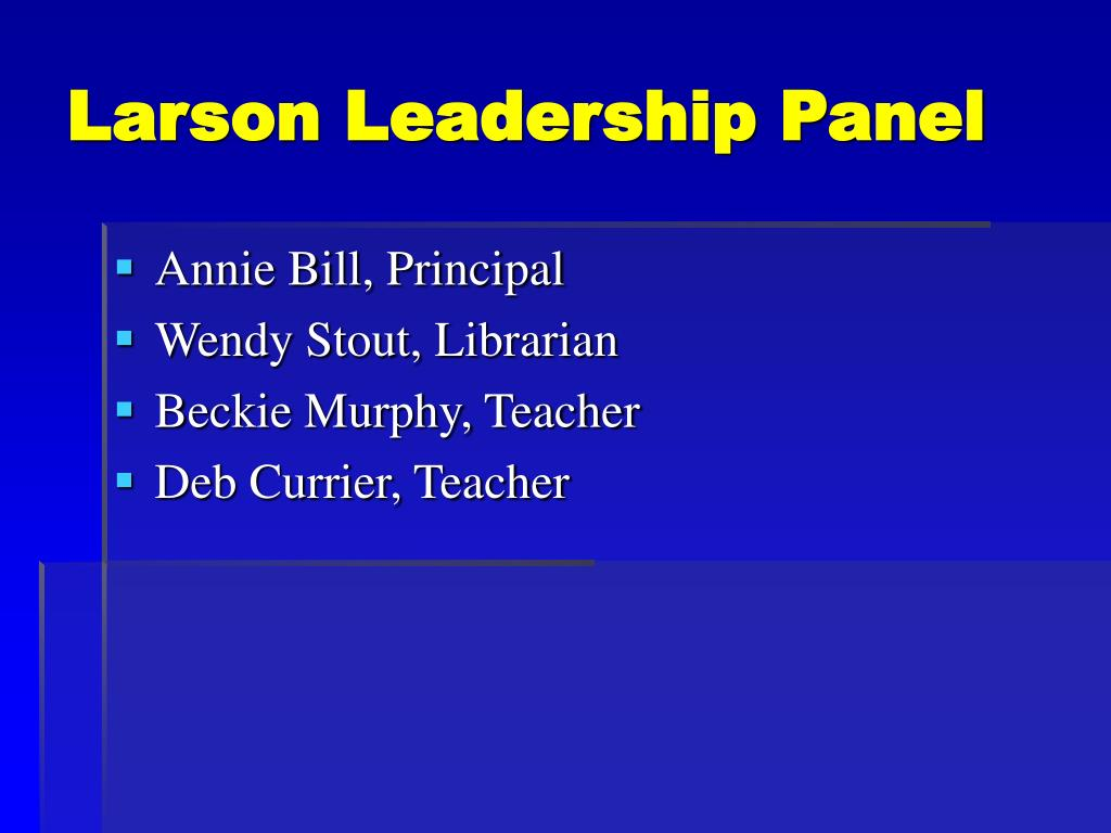 Larson Leadership Panel