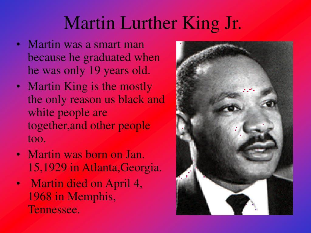 Martin Lurther King Jr.