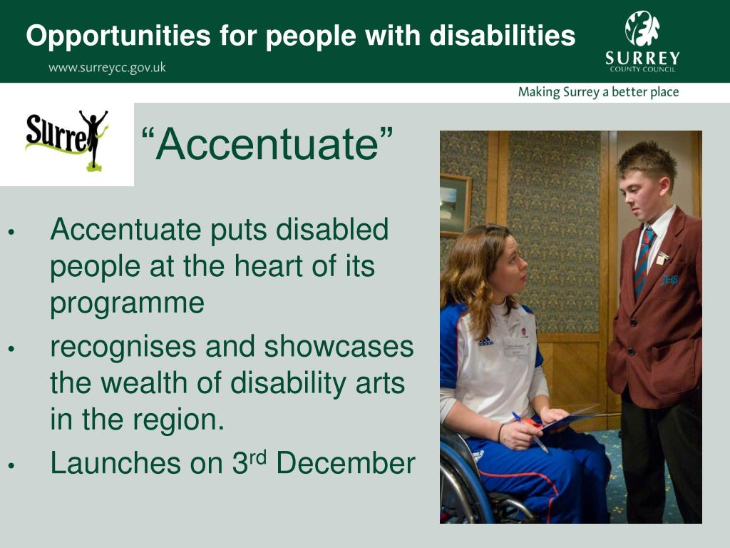 Opportunities for people with disabilities