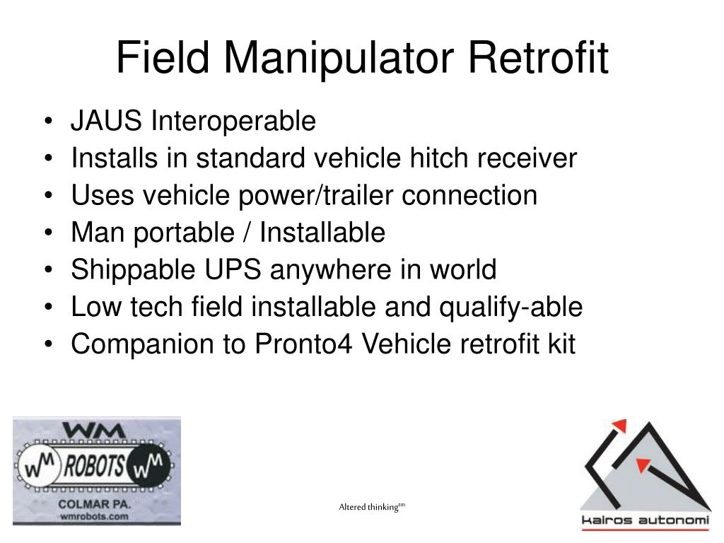 Field Manipulator Retrofit