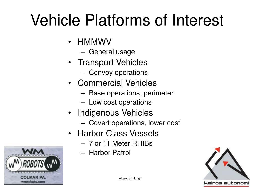 Vehicle Platforms of Interest