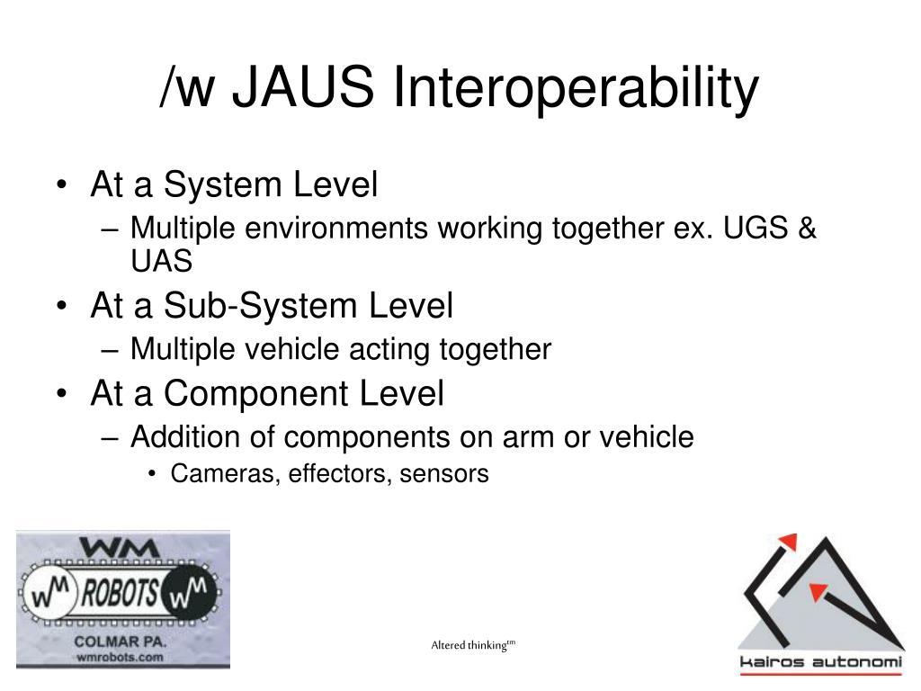 /w JAUS Interoperability