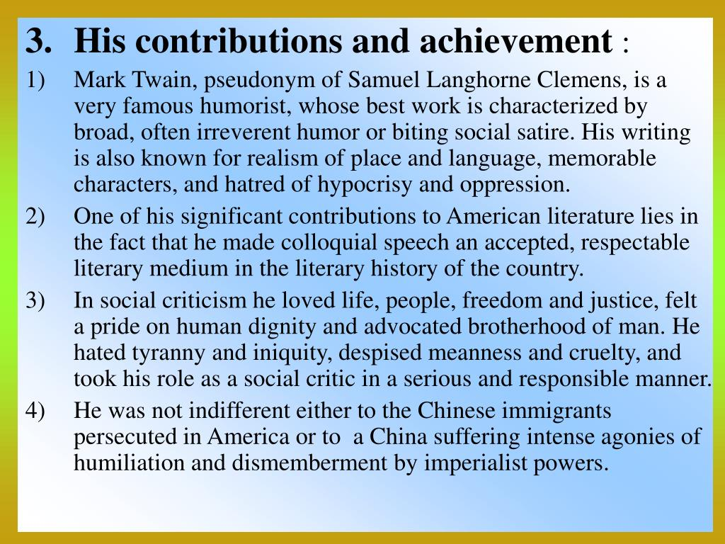 His contributions and achievement