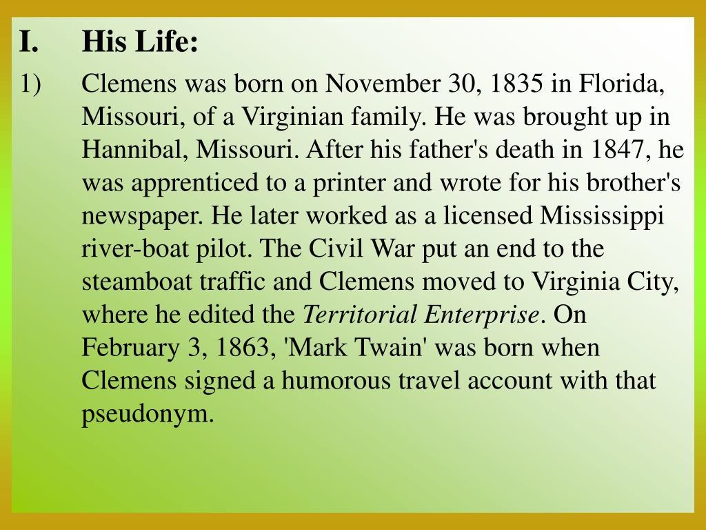 His Life: