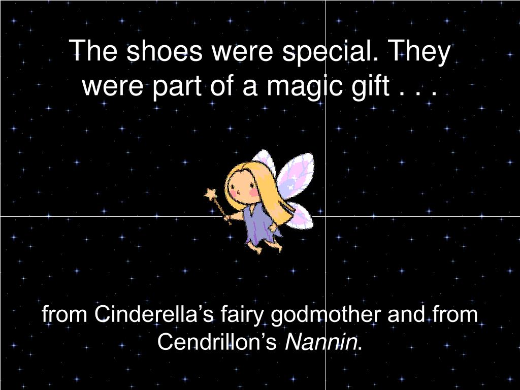 The shoes were special. They were part of a magic gift . . .