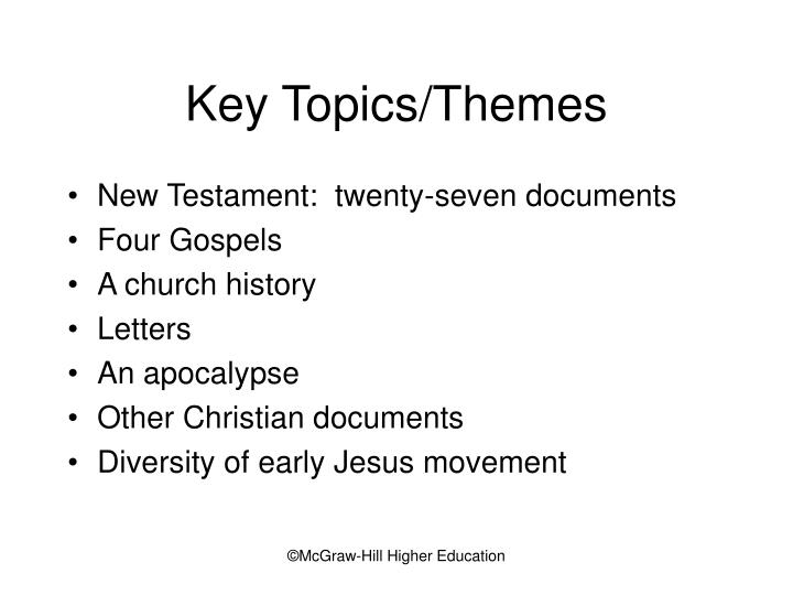 Key topics themes