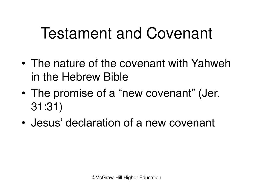 Testament and Covenant